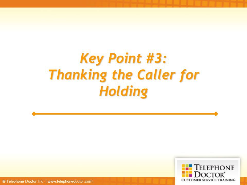 Thanking the Caller for Holding