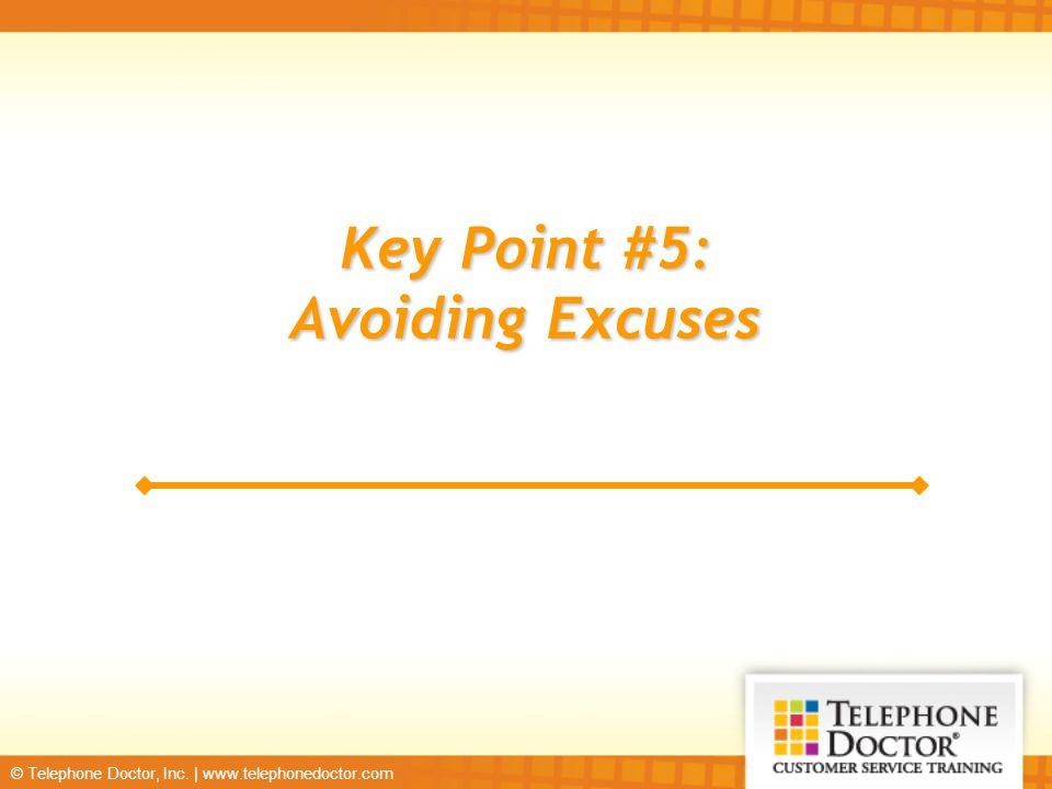 Key Point #5: Avoiding Excuses