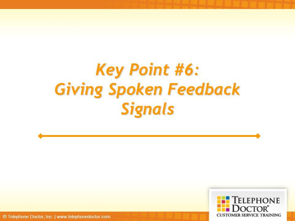 Giving Spoken Feedback Signals