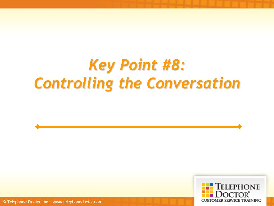 Controlling the Conversation