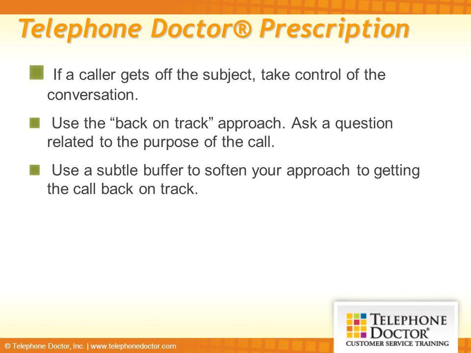 Telephone Doctor® Prescription