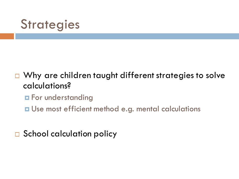Strategies Why are children taught different strategies to solve calculations For understanding.