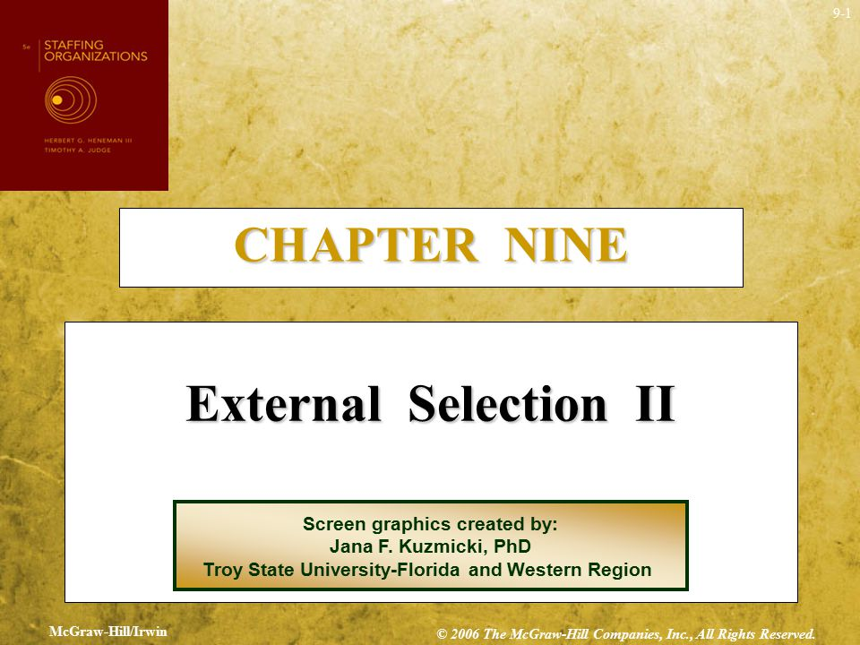 External Selection II CHAPTER NINE Screen graphics created by: