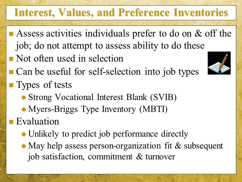 Interest, Values, and Preference Inventories