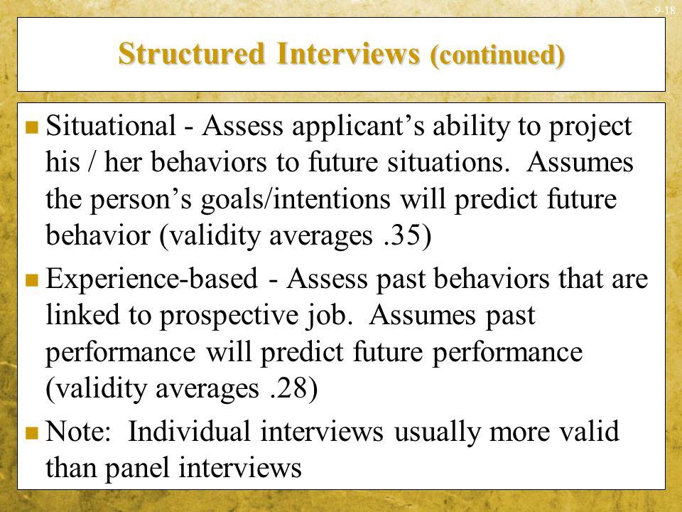 Structured Interviews (continued)