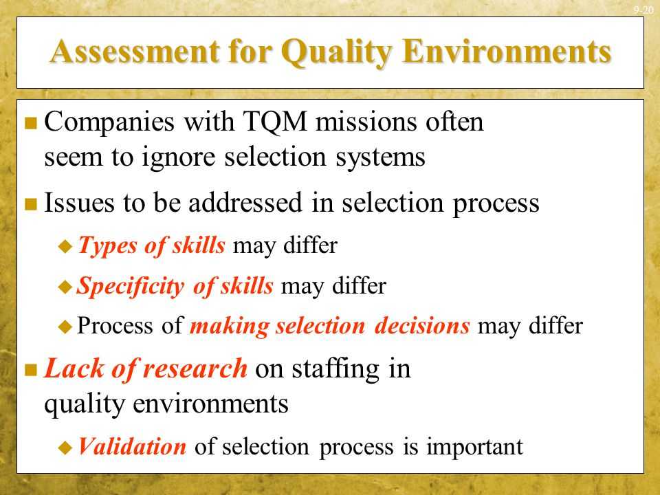 Assessment for Quality Environments