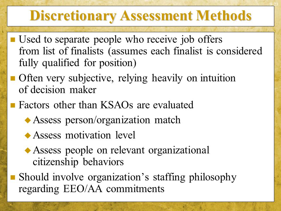 Discretionary Assessment Methods