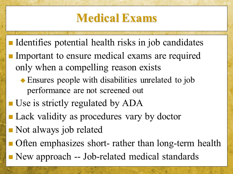 Medical Exams Identifies potential health risks in job candidates