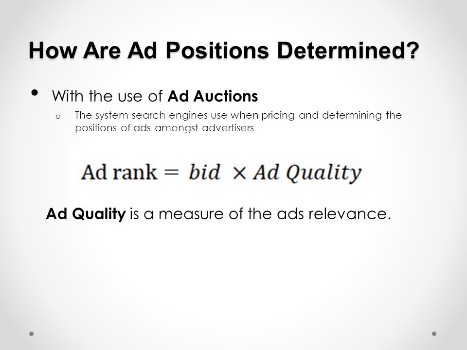 How Are Ad Positions Determined