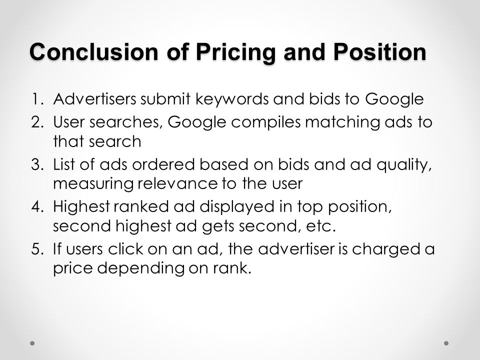 Conclusion of Pricing and Position