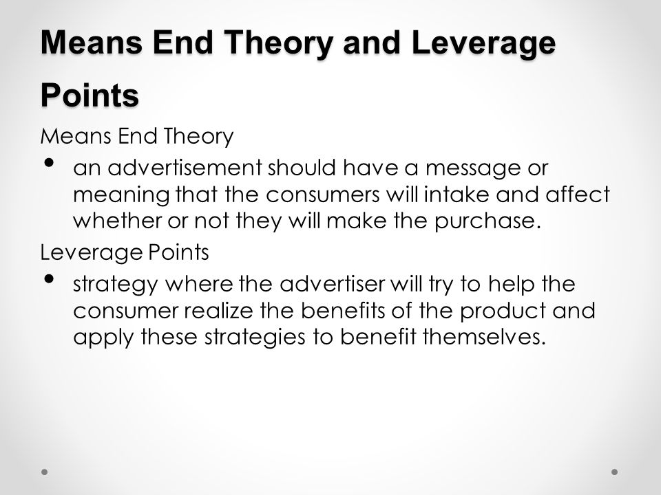 Means End Theory and Leverage Points