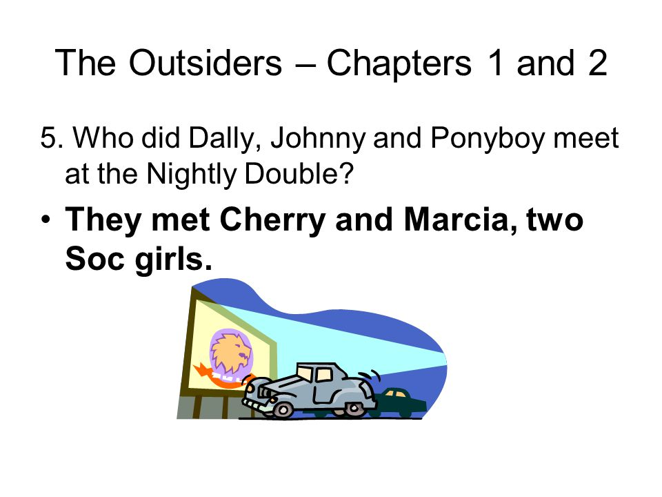 The Outsiders – Chapters 1 and 2