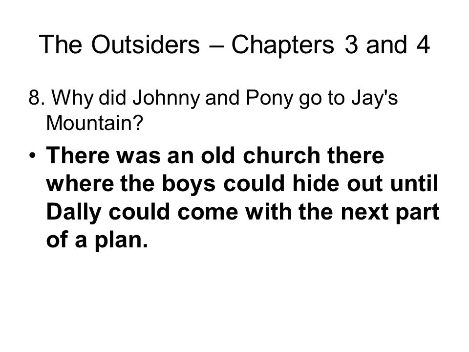 The Outsiders – Chapters 3 and 4