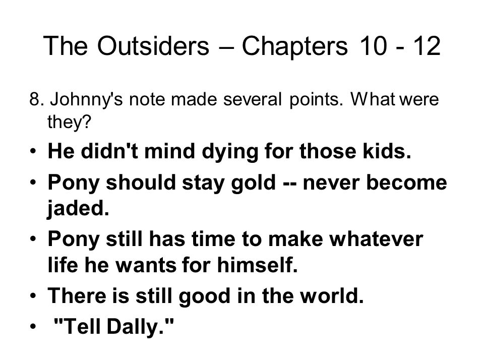 The Outsiders – Chapters 10 - 12