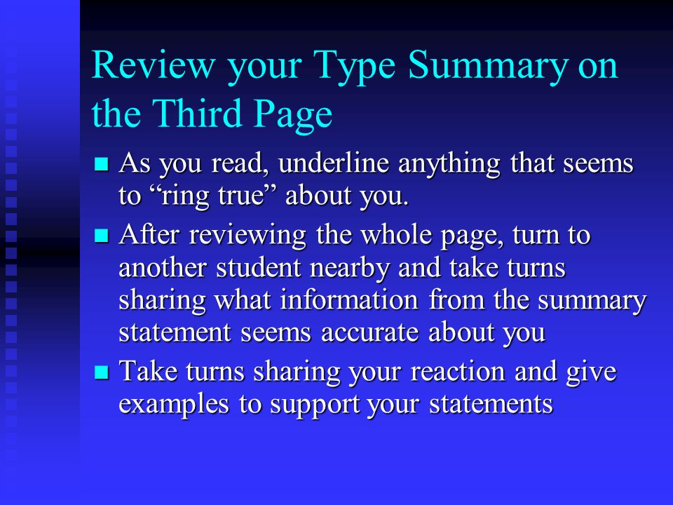 Review your Type Summary on the Third Page
