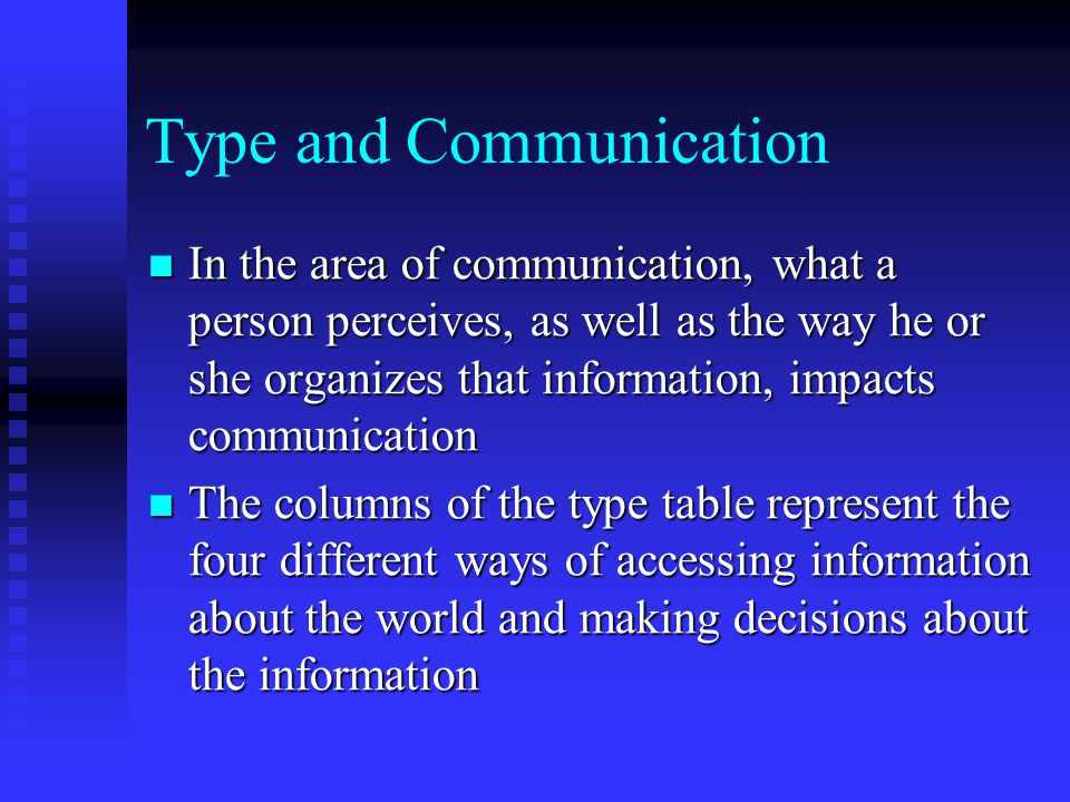 Type and Communication