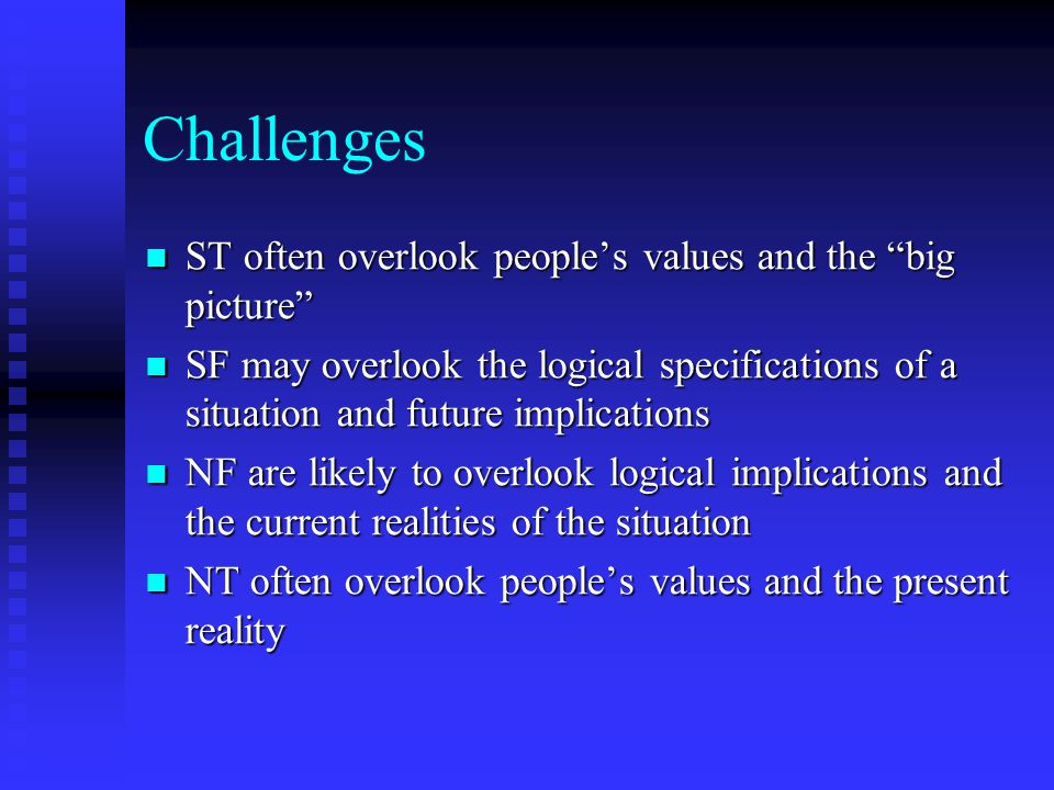 Challenges ST often overlook people's values and the big picture
