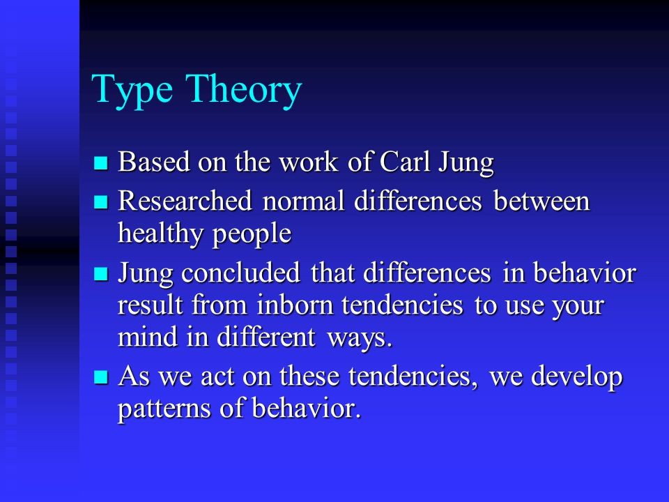 Type Theory Based on the work of Carl Jung