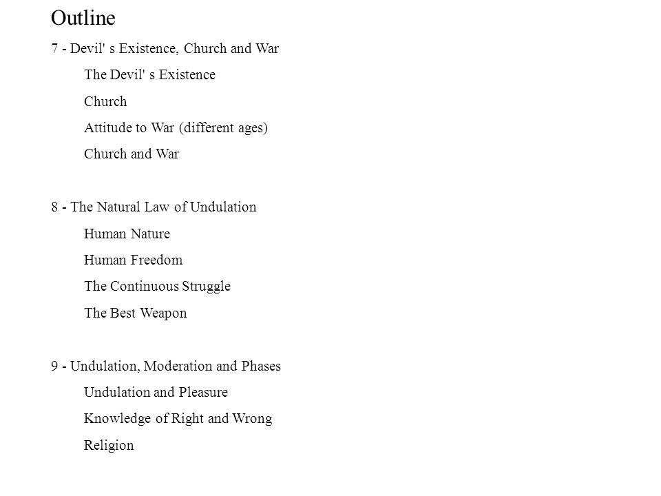 Outline 7 - Devil s Existence, Church and War The Devil s Existence