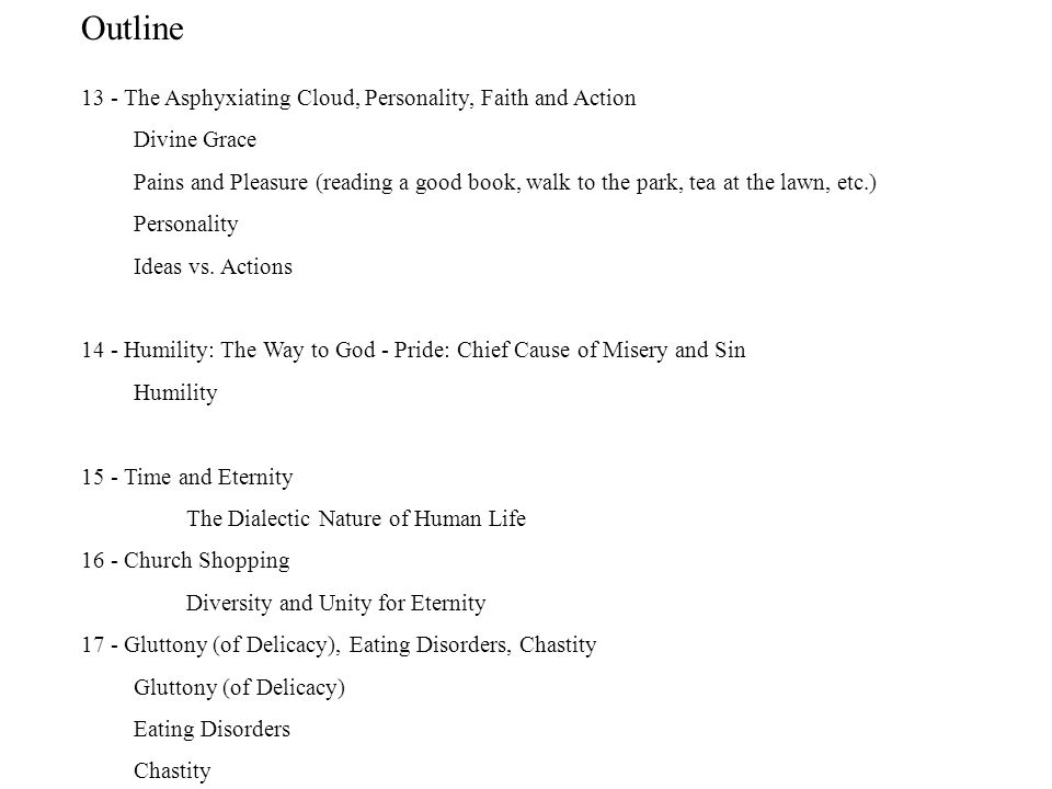 Outline 13 - The Asphyxiating Cloud, Personality, Faith and Action
