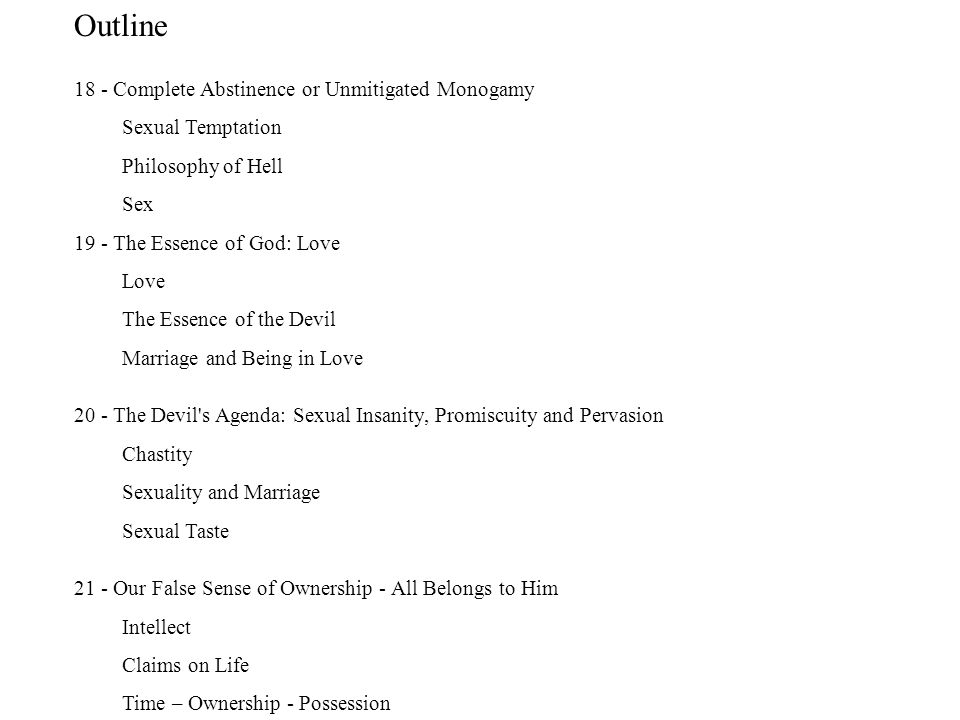 Outline 18 - Complete Abstinence or Unmitigated Monogamy