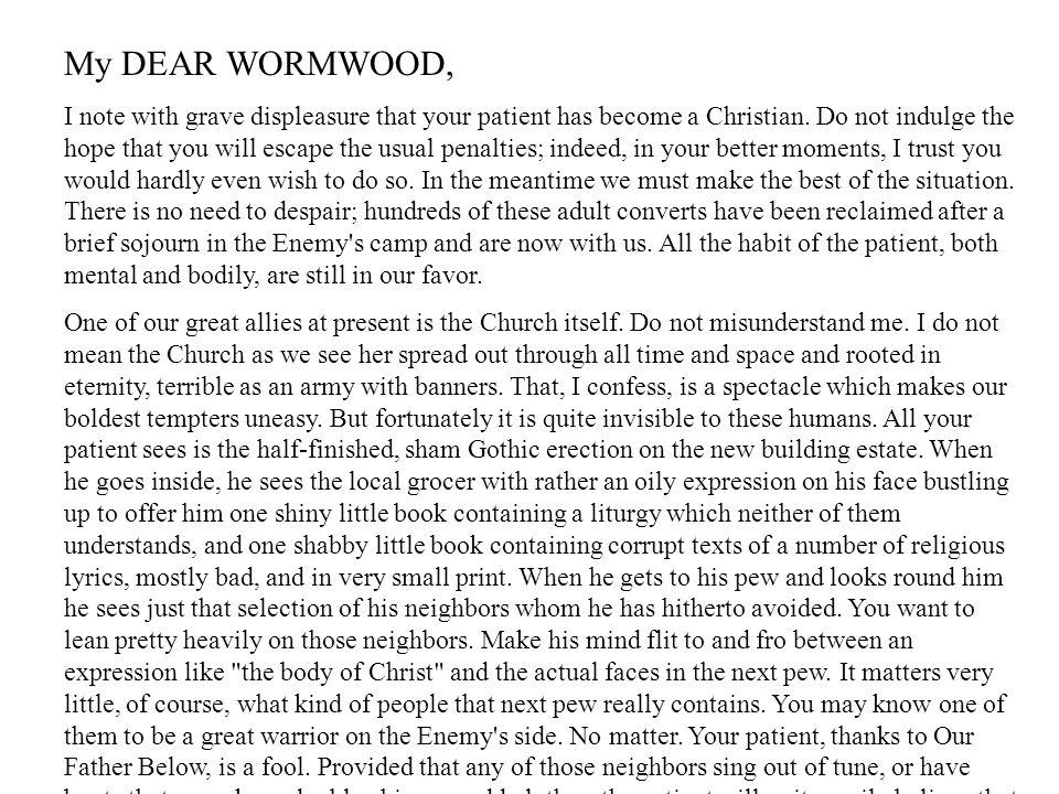 My DEAR WORMWOOD,