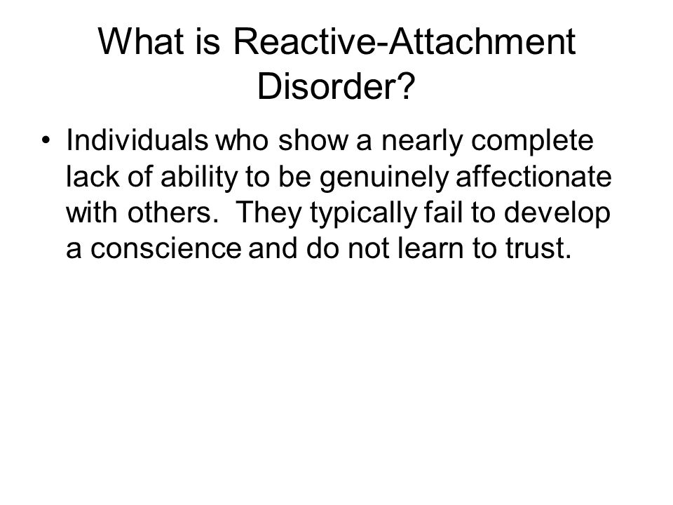 What is Reactive-Attachment Disorder