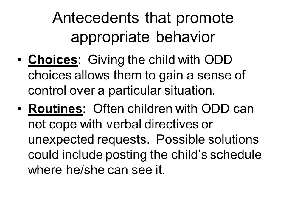 Antecedents that promote appropriate behavior