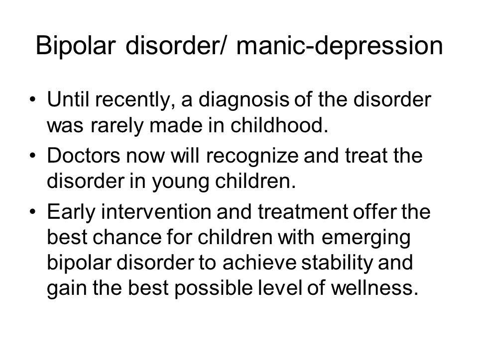 Bipolar disorder/ manic-depression