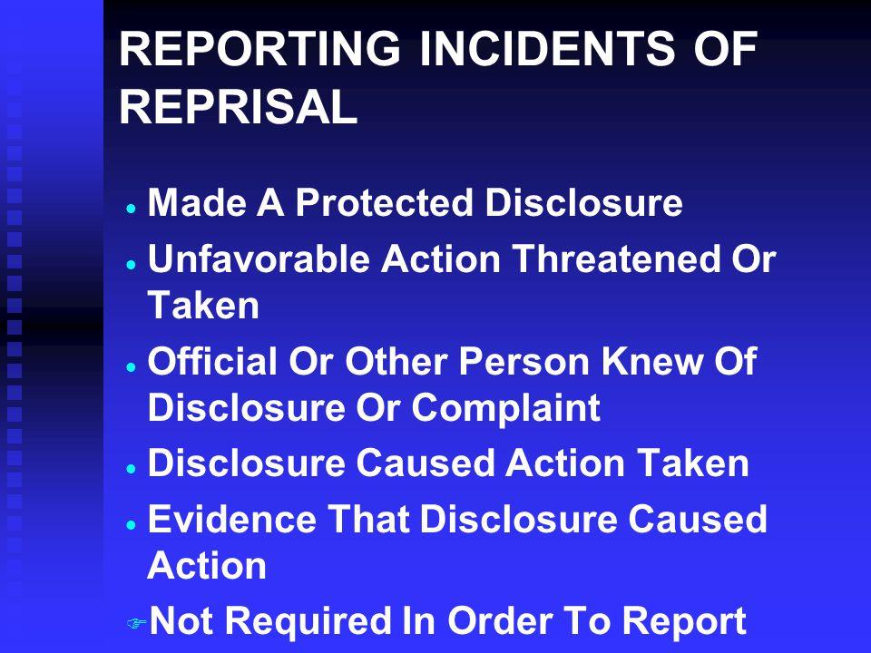 REPORTING INCIDENTS OF REPRISAL