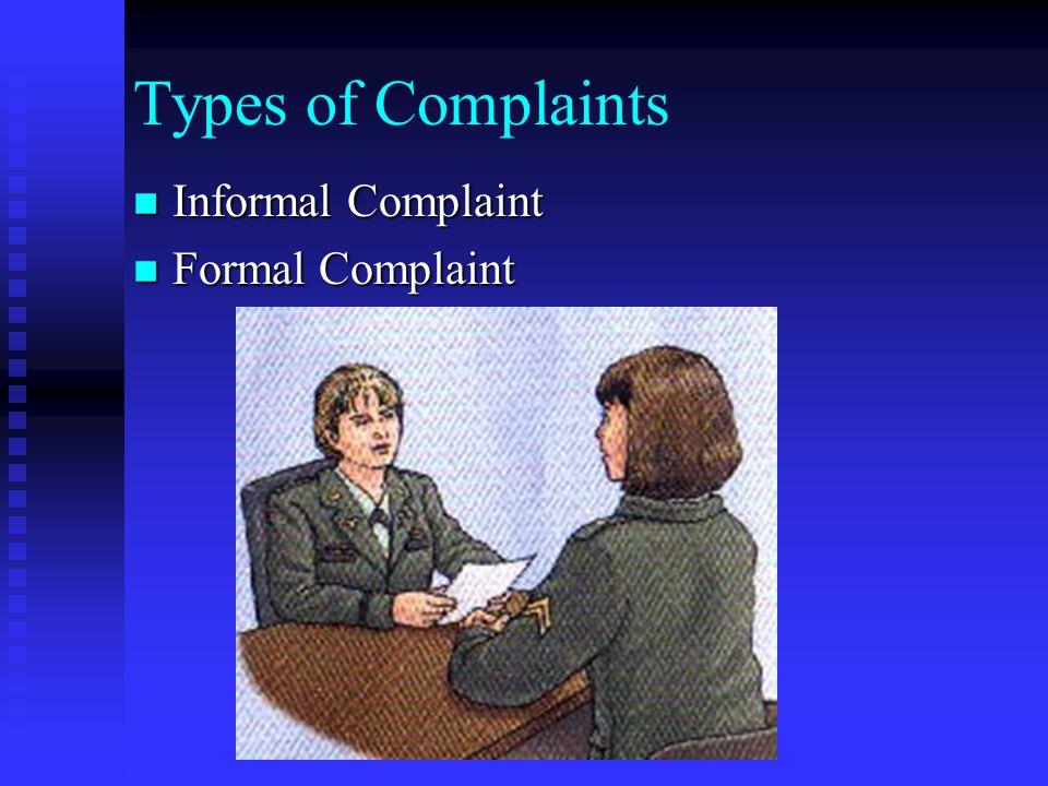 Types of Complaints Informal Complaint Formal Complaint