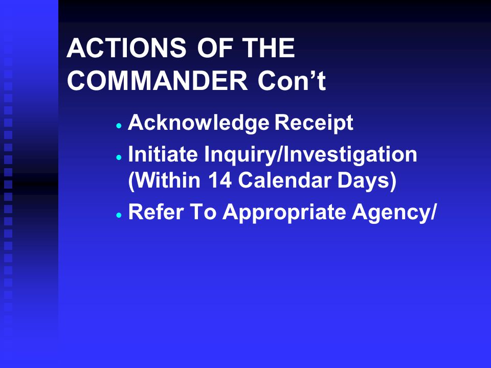 ACTIONS OF THE COMMANDER Con't