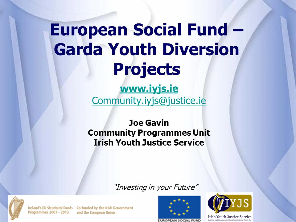 European Social Fund – Garda Youth Diversion Projects