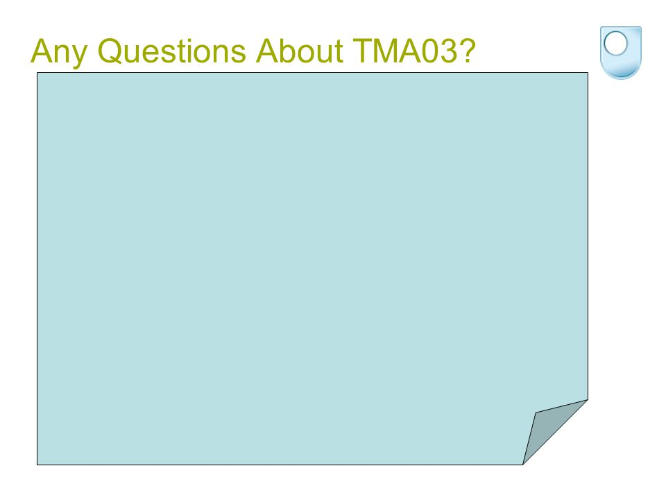 Any Questions About TMA03