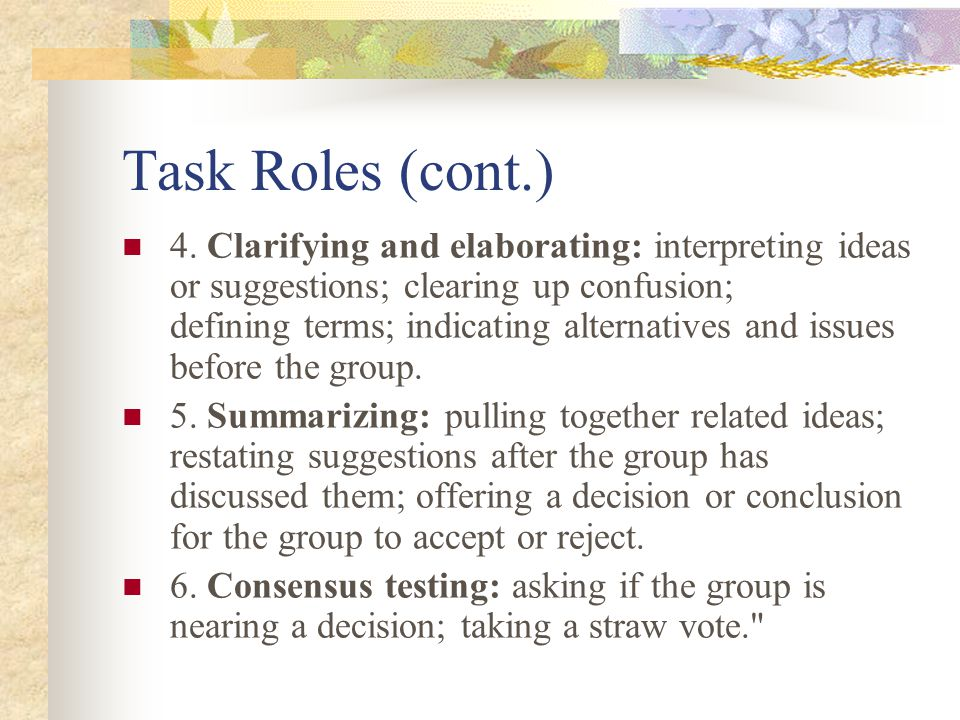 Task Roles (cont.)