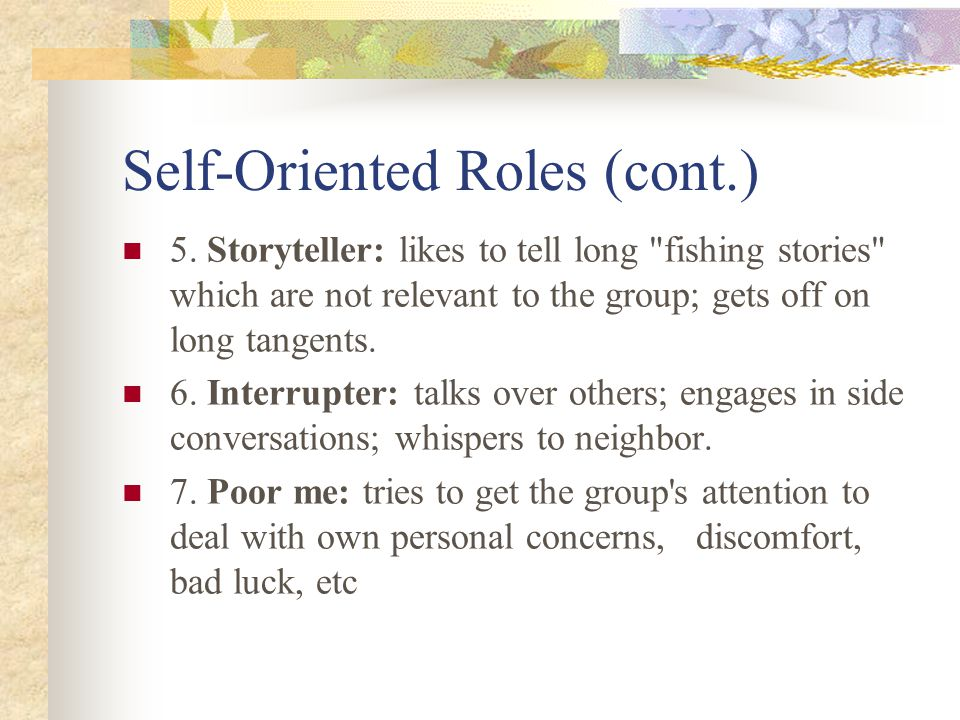 Self-Oriented Roles (cont.)