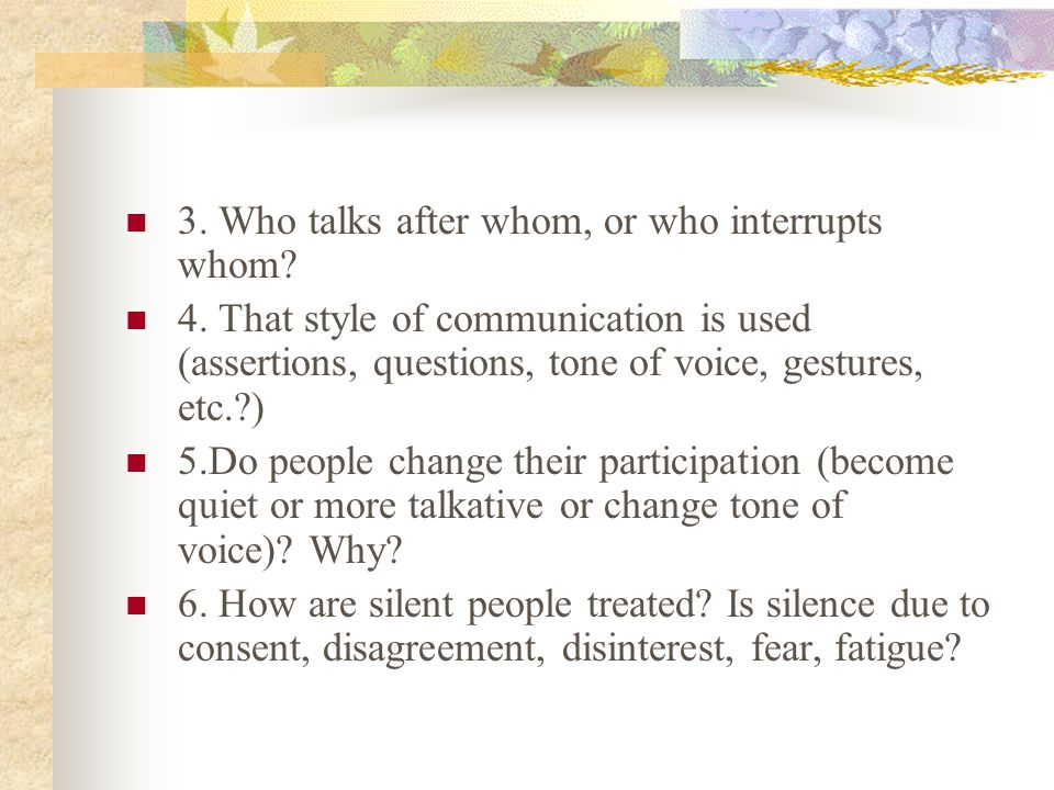 3. Who talks after whom, or who interrupts whom