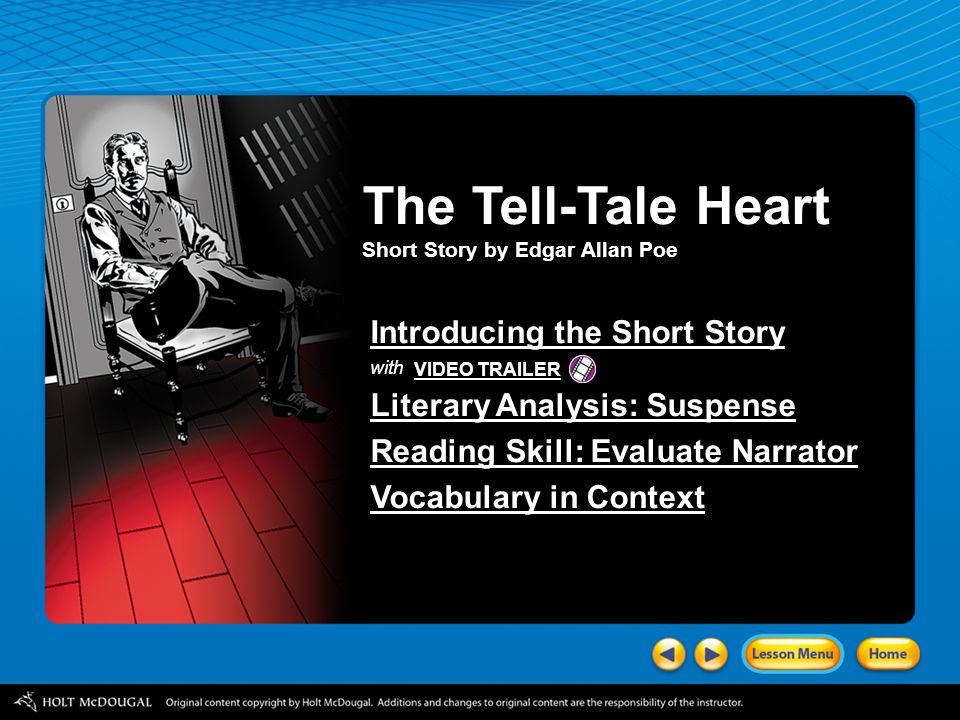 literary analysis of tell tale heart The tell-tale heart is a short story by american writer edgar allan poe the tell-tale heart in the pioneer: a literary and critical magazine analysis.