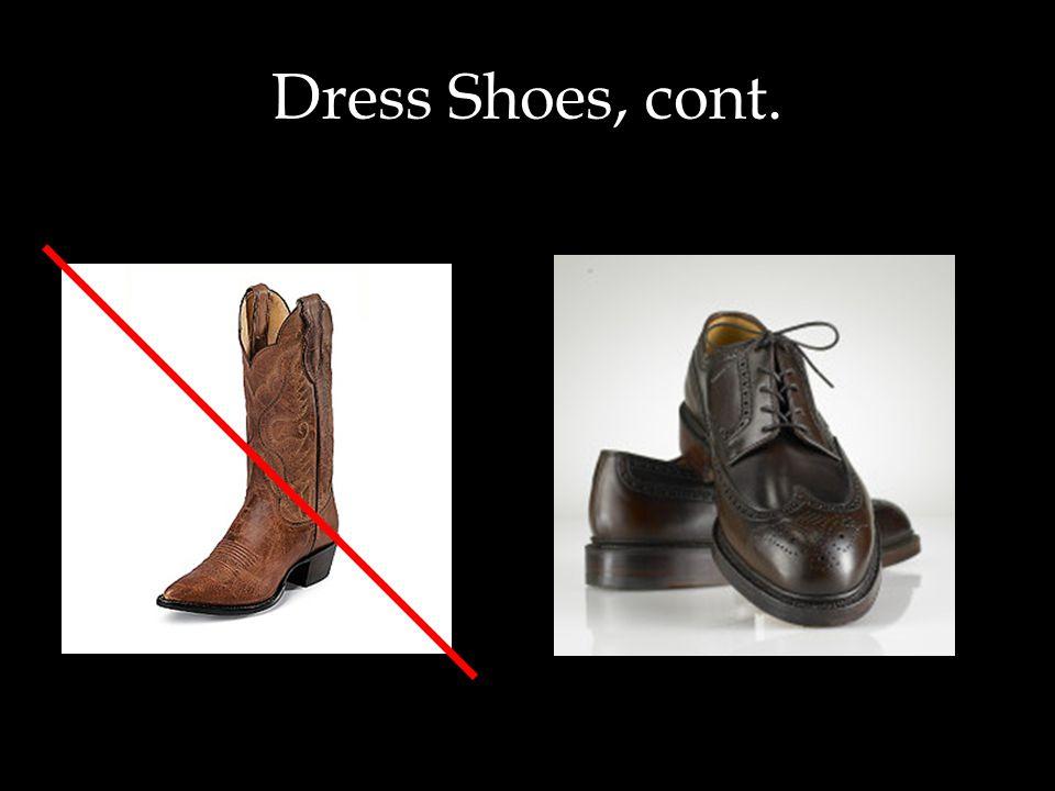 Dress Shoes, cont.