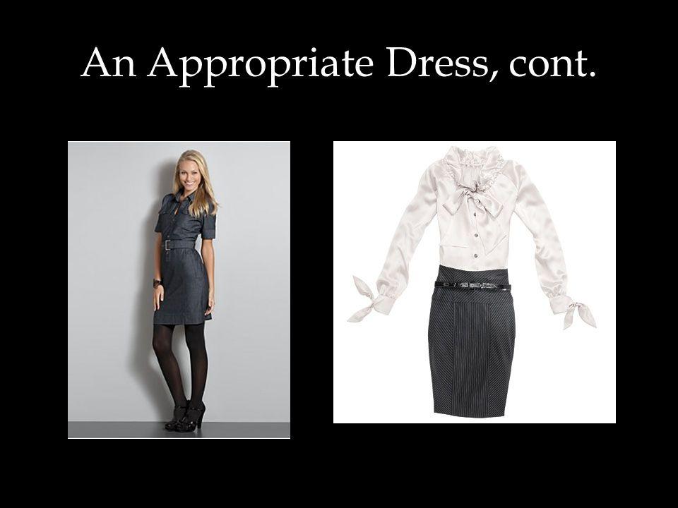 An Appropriate Dress, cont.