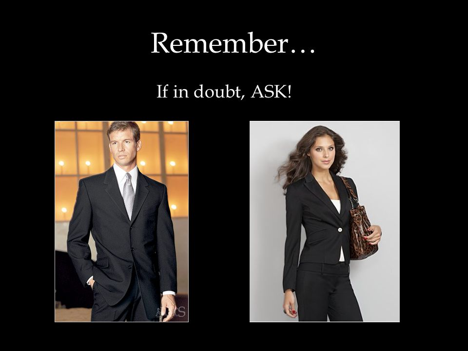 Remember… If in doubt, ASK!