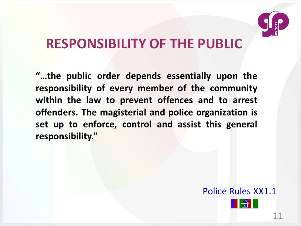 RESPONSIBILITY OF THE PUBLIC