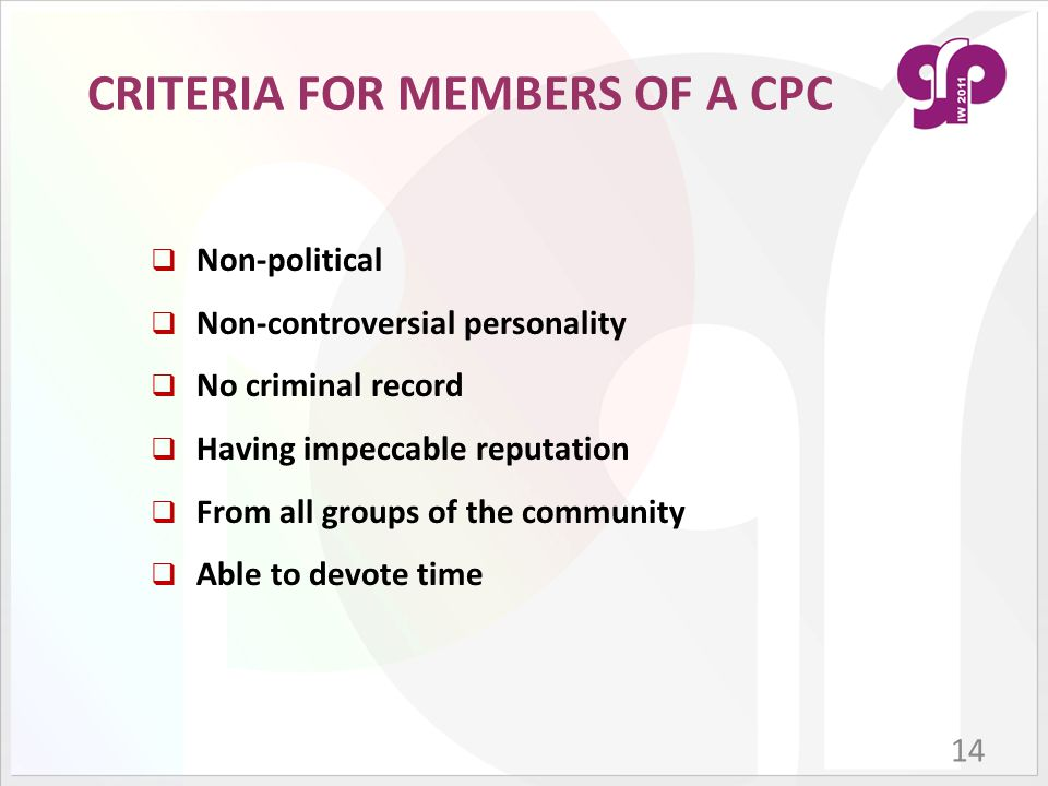 CRITERIA FOR MEMBERS OF A CPC