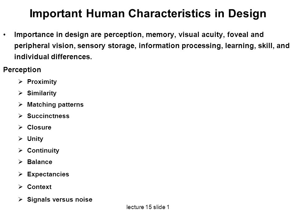 Important Human Characteristics in Design