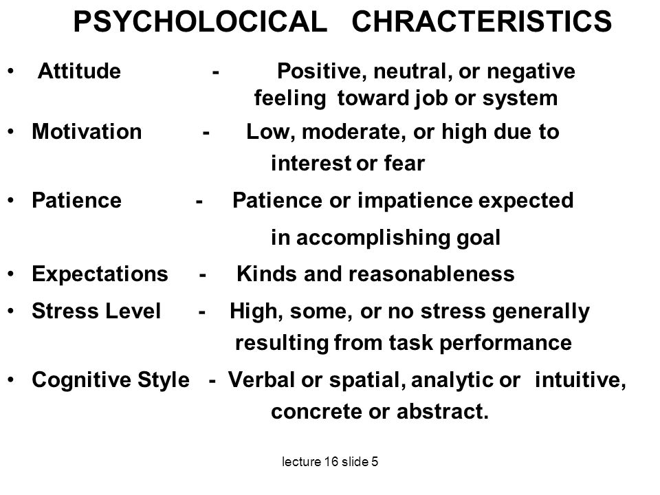 PSYCHOLOCICAL CHRACTERISTICS