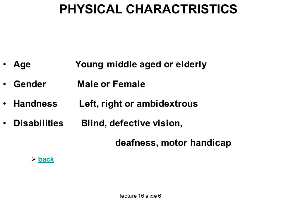 PHYSICAL CHARACTRISTICS