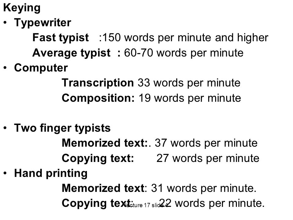 Fast typist :150 words per minute and higher