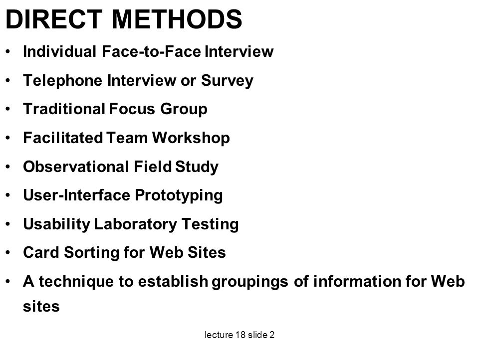 DIRECT METHODS Individual Face-to-Face Interview