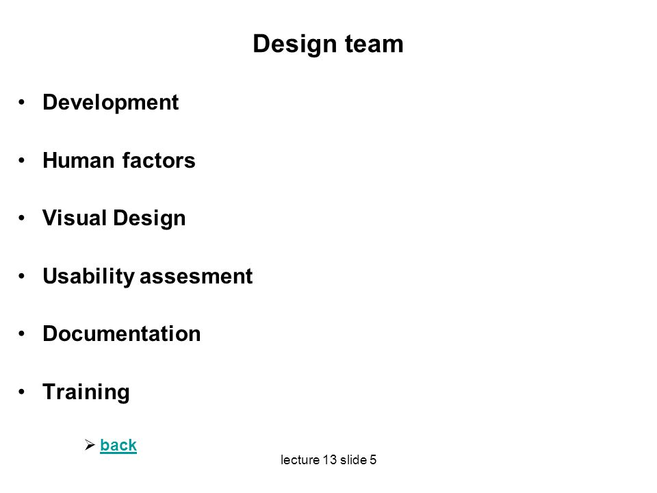 Design team Development Human factors Visual Design
