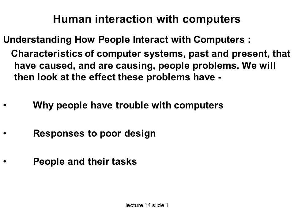 Human interaction with computers